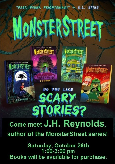 Come meet J.H. Reynolds, author of the spine-tingling MonsterStreet series!